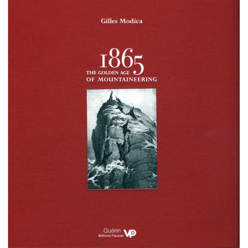 1865: The Golden Age of Mountaineering by Vertebrate Publishing