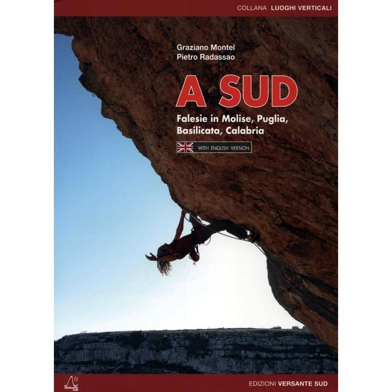 A Sud: Crags in Molise - Puglia - Basilicata - Calabria by Versante Sud