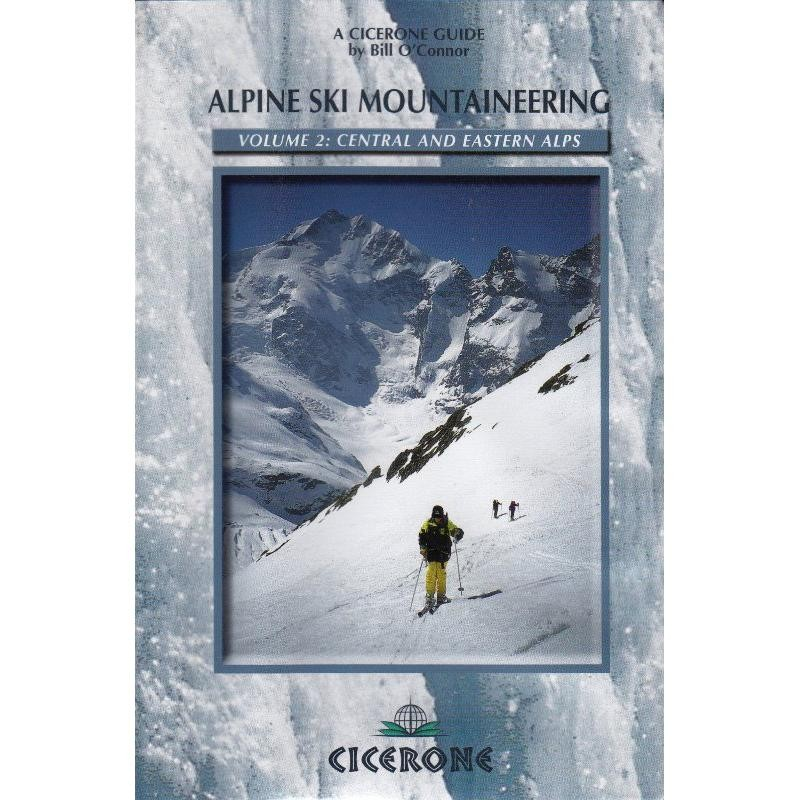Alpine Ski Mountaineering 2: Central and Eastern Alps
