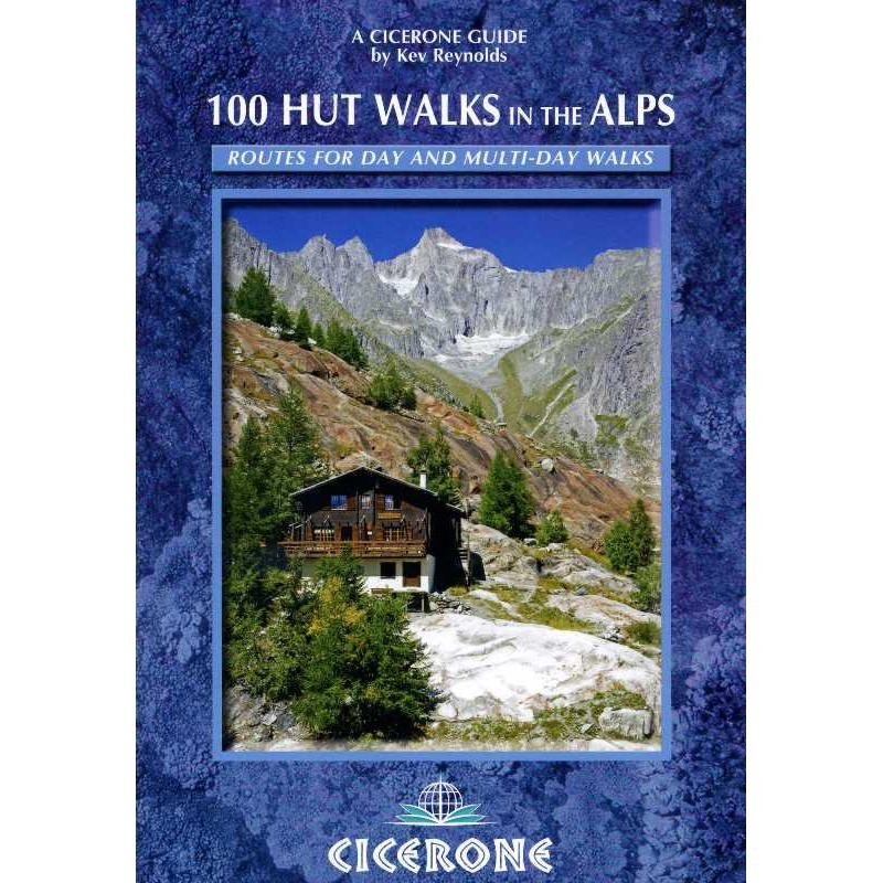 100 Hut Walks in the Alps by Cicerone