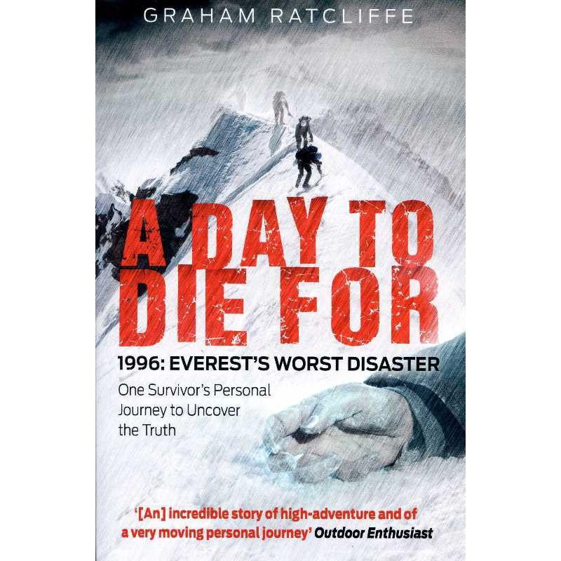 A Day To Die For: 1996 Everests Worst Disaster by Mainstream