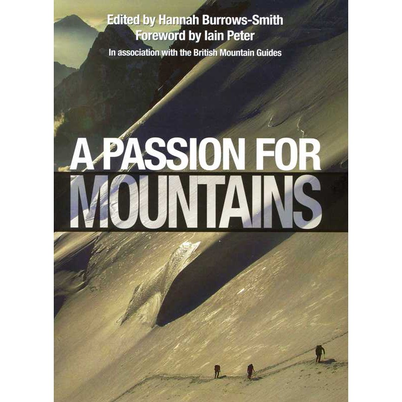 A Passion for Mountains
