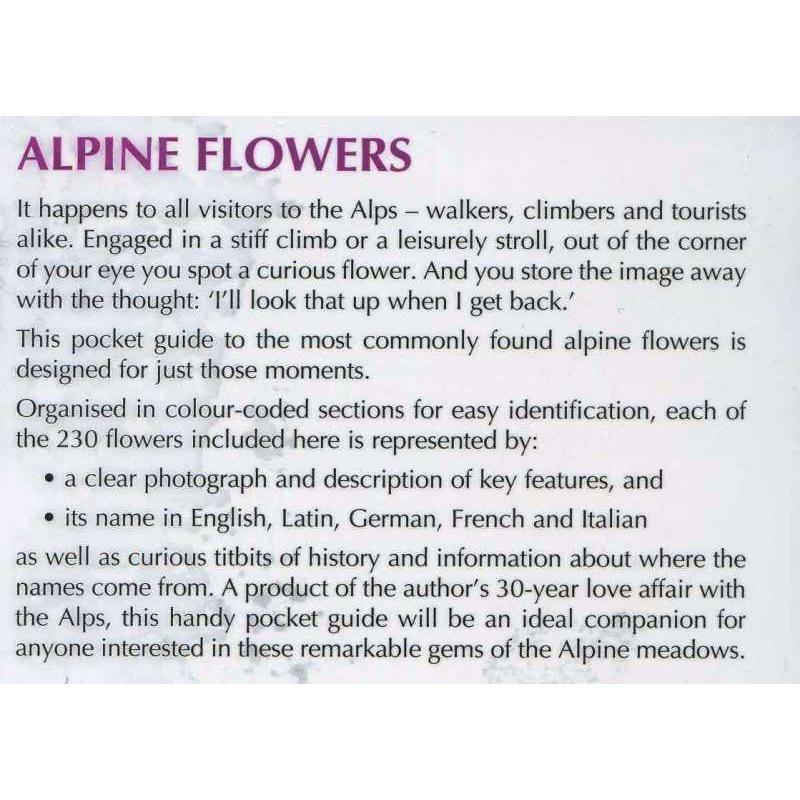 Alpine Flowers: How to recognise 230 alpine flowers by Cicerone