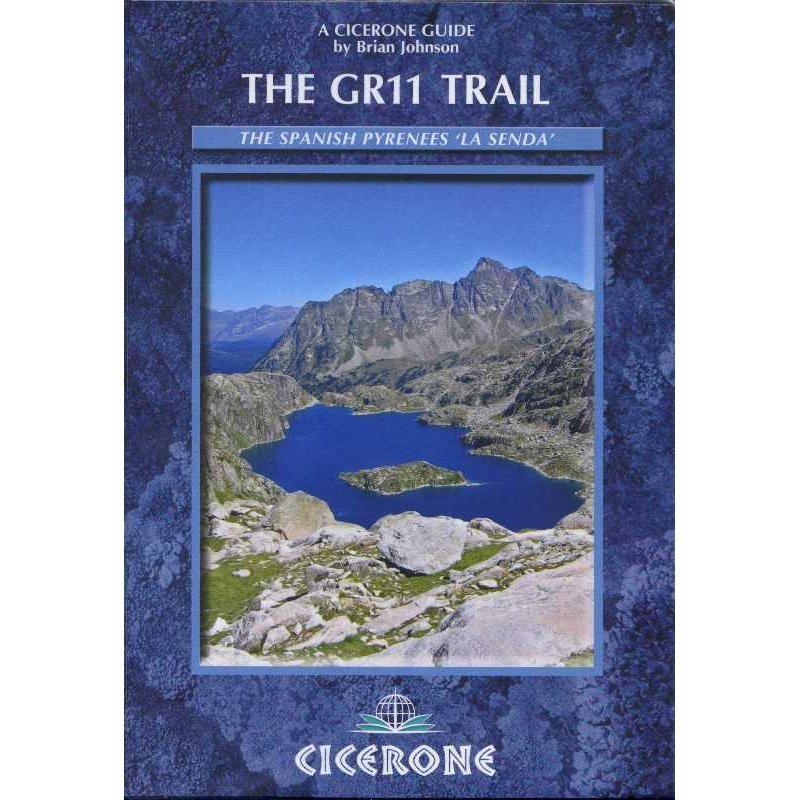 The GR11 Trail: La Senda - Through the Spanish Pyrenees by Cicerone