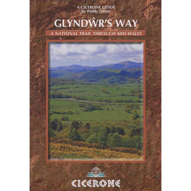 Glyndwrs Way: a National Trail through mid-Wales by Cicerone