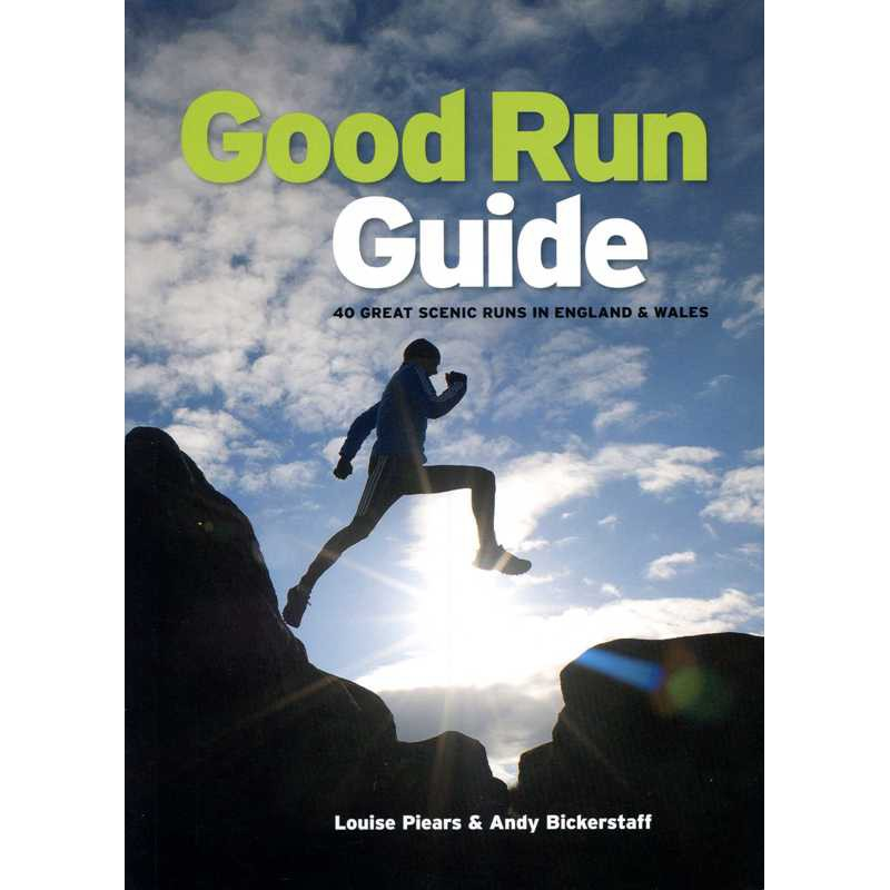 Good Run Guide: 40 great scenic runs in England & Wales