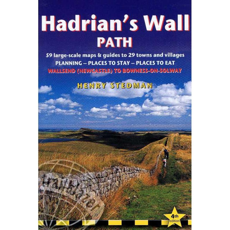 Hadrians Wall Path: Wallsend Newcastle to Bowness-on Solway by Trailblazer Guides