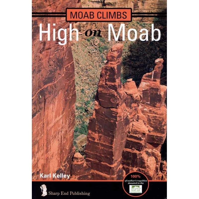 Moab Climbs: High on Moab by Sharp End Publishing
