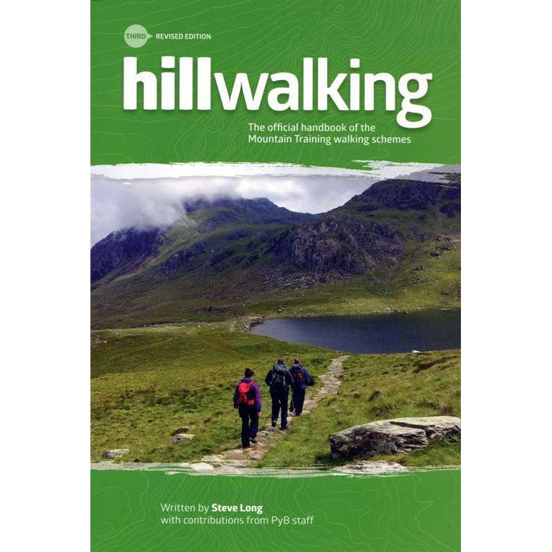 Hillwalking: The official handbook of the Mountain Training walking schemes by Mountain Leader Training UK