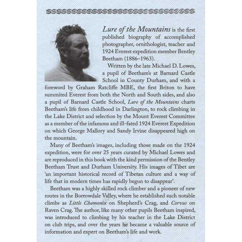 Lure of the Mountains: The Life of Bentley Beetham 1924 Everest Expedition Mountaineer