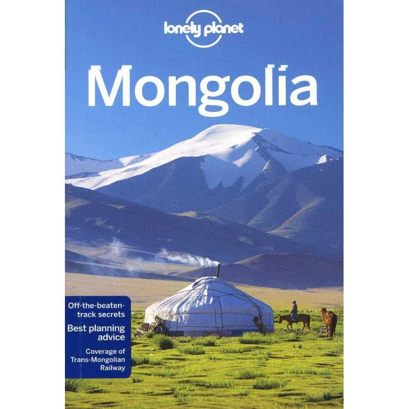 Mongolia by Lonely Planet