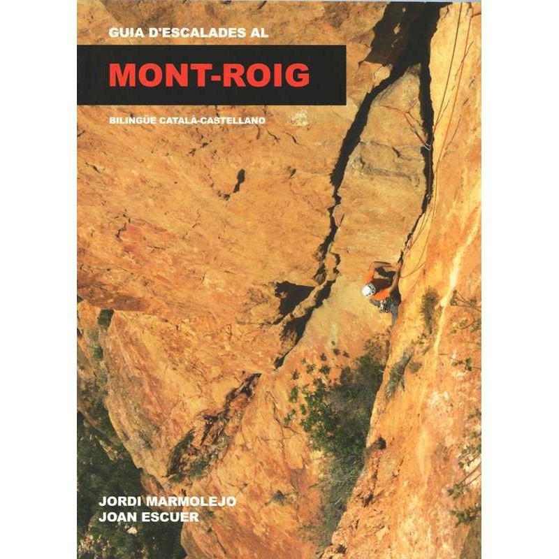 Guia d escalades Mont-Roig by Jordi Marmolejo & Joan Escuer