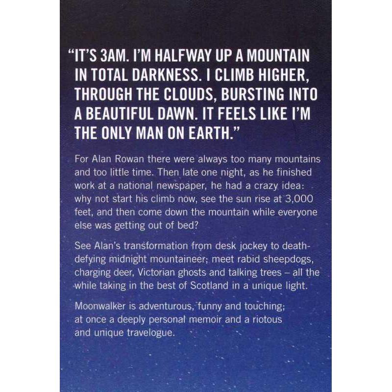 Moonwalker: Adventures of a Midnight Mountaineer