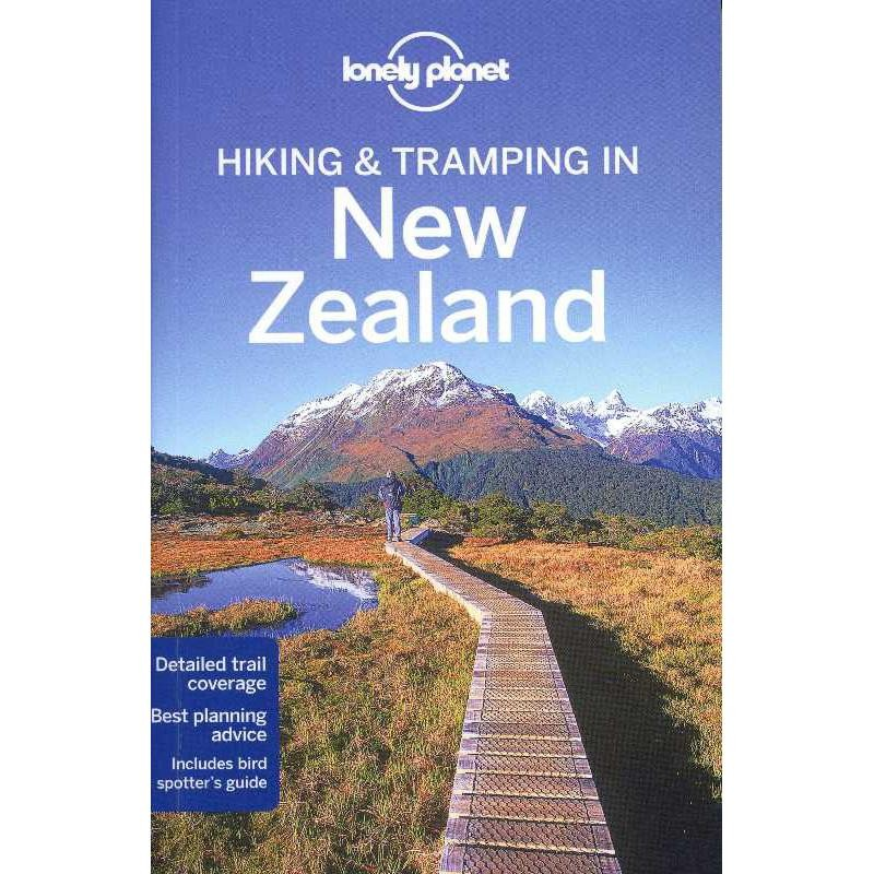 Hiking & Tramping in New Zealand by Lonely Planet