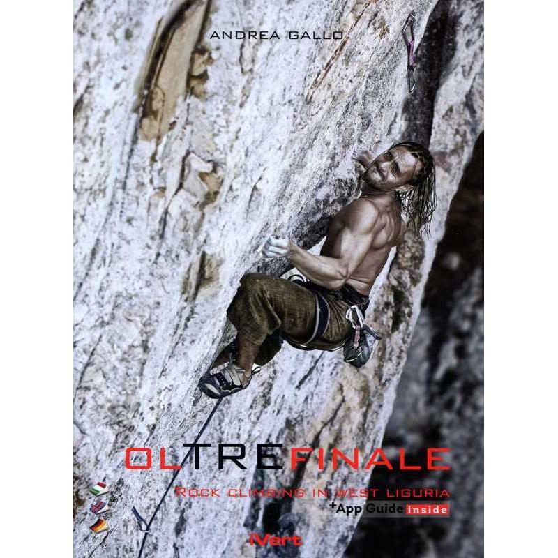 Oltrefinale: Rock Climbing in West Liguria by Idee Verticali