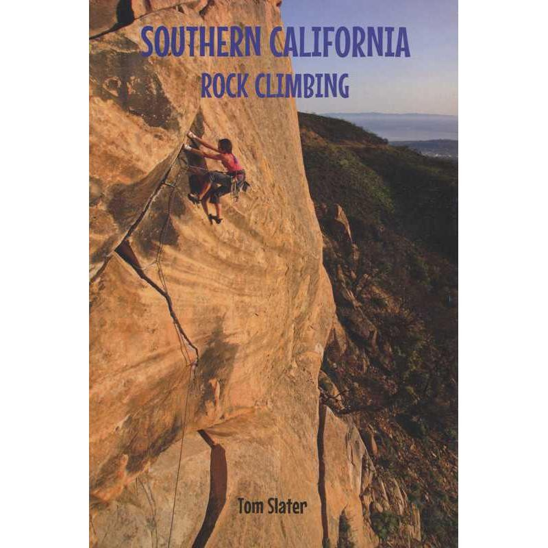 Southern California Rock Climbing by Books And Maps