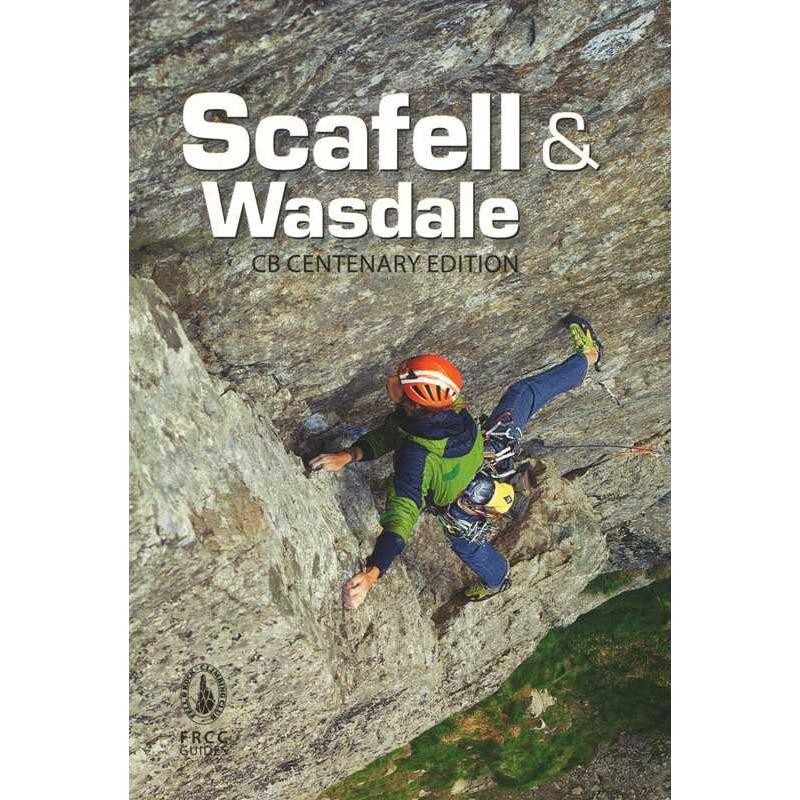 Scafell & Wasdale: CB Centenary Edition by FRCC