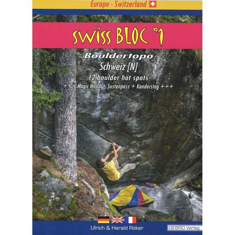 Swiss Bloc 1: 12 boulder hot spots by Gebro Verlag