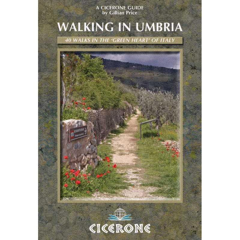 Walking in Umbria: 40 walks in the green heart of Italy by Cicerone