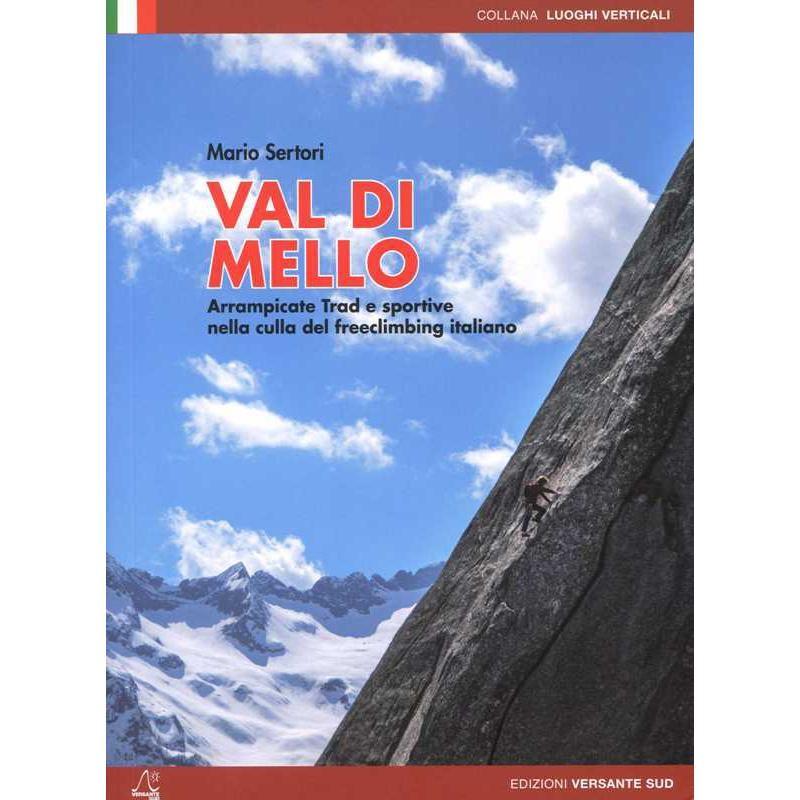Val di Mello: Trad & Sport Climbing by Versante Sud
