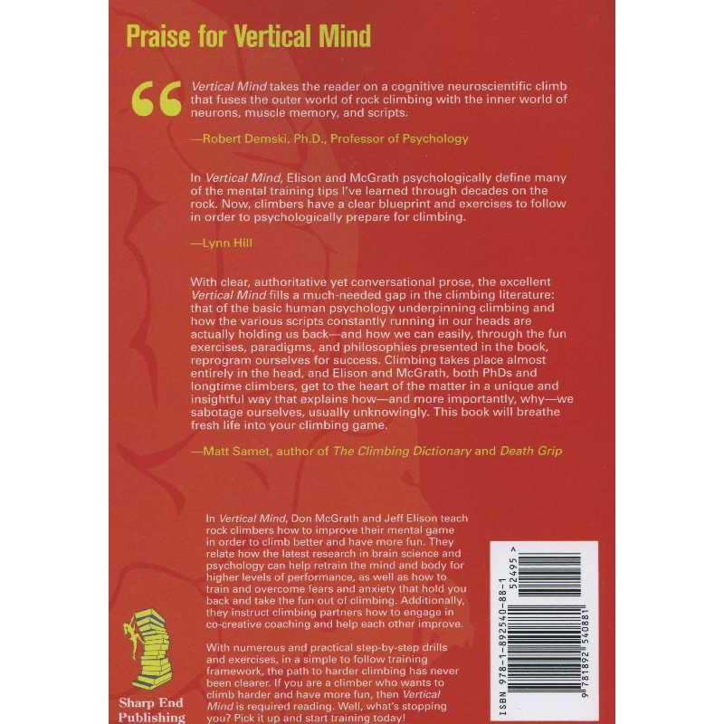 Vertical Mind: Psychological Approaches for Optimal Rock Climbing by Sharp End Publishing