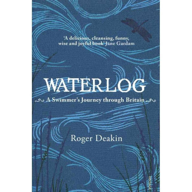 Waterlog: A Swimmers Journey through Britain by Vintage Books