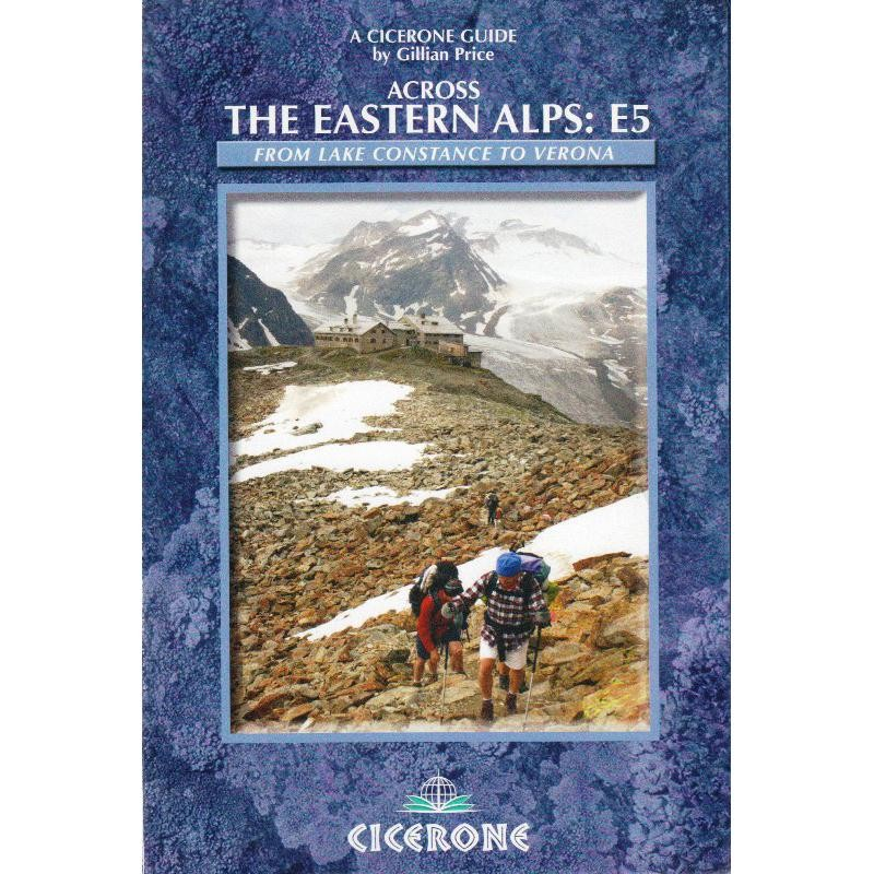 Across the Eastern Alps: E5 by Cicerone