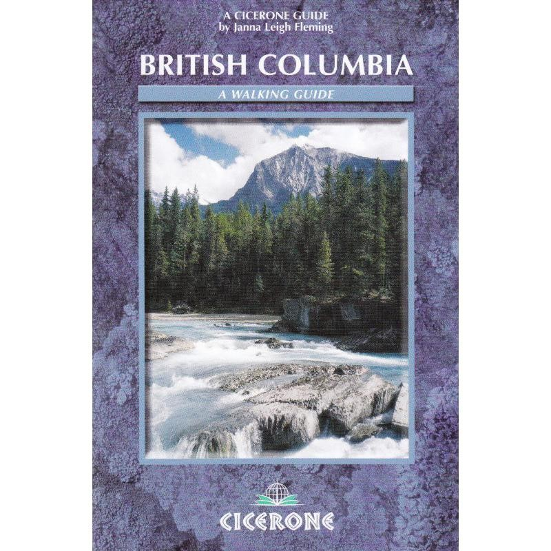 British Columbia: A Walking Guide by Cicerone