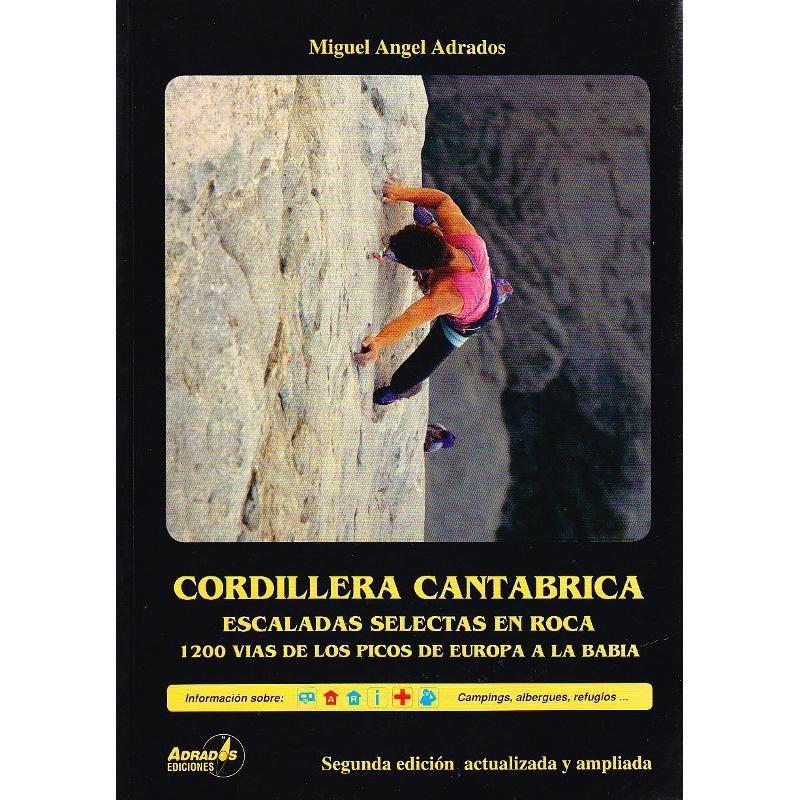 Cordillera Cantabrica Escaladas Selectas en Roca by Andrados Ediciones