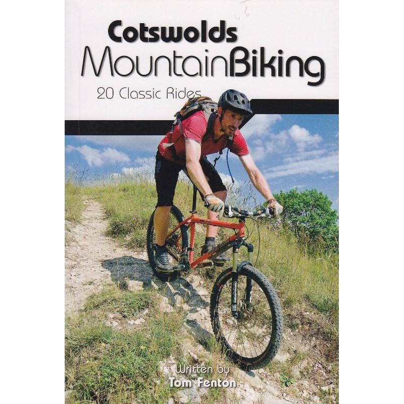 Cotswolds Mountain Biking: 20 Classic Rides