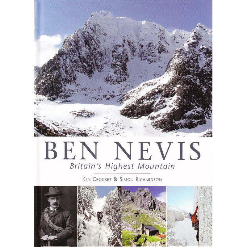 Ben Nevis: Britains Highest Mountain by Scottish Mountaineering Trust