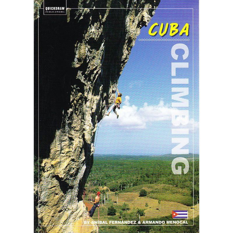 Cuba Climbing by Quickdraw Publications