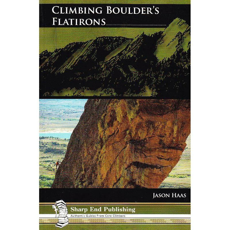 Climbing Boulders Flatirons by Sharp End Publishing
