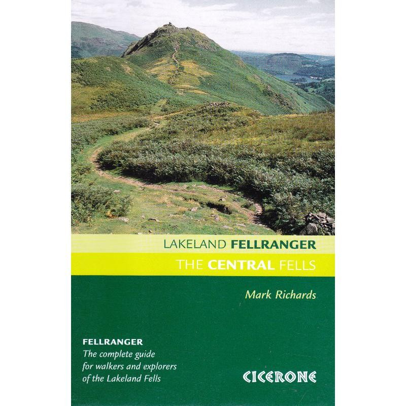 The Central Fells: Lakeland Fellranger