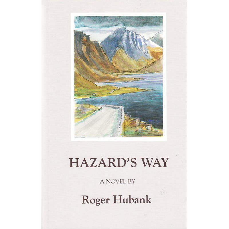 Hazards Way by The Ernest Press