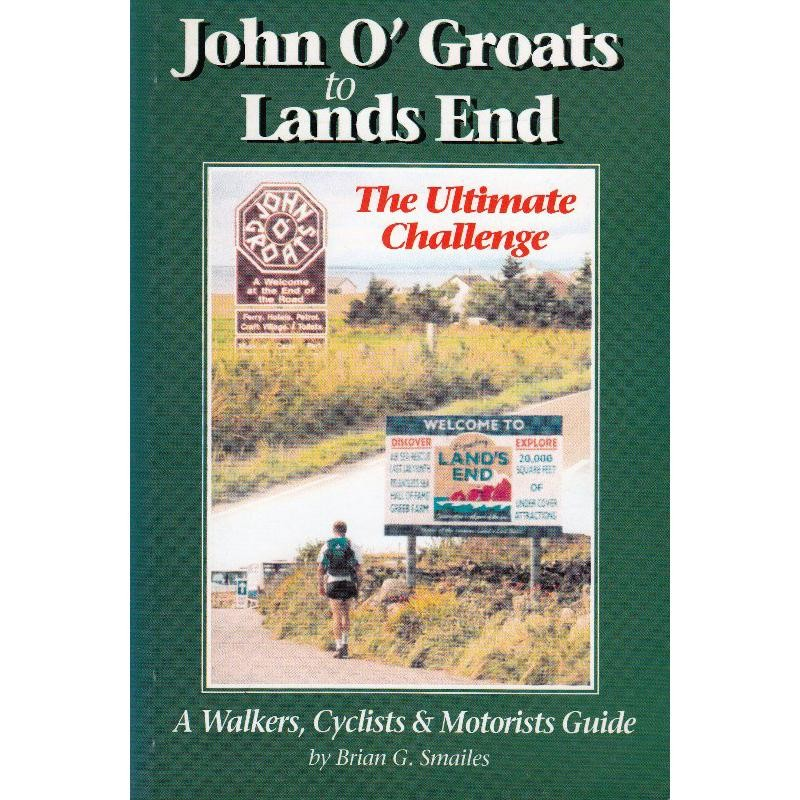 John OGroats to Lands End by Challenge Publications