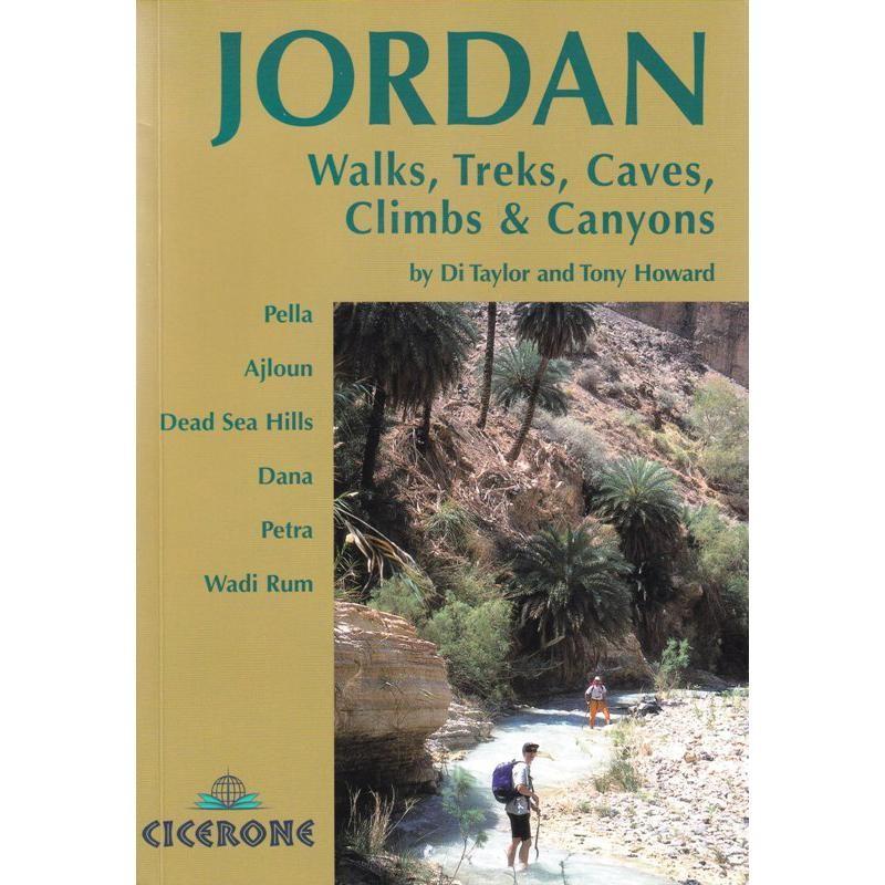 Jordan: Walks Treks Caves Climbs & Canyons by Cicerone