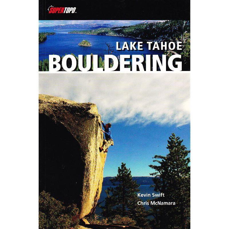 Lake Tahoe Bouldering by SuperTopo