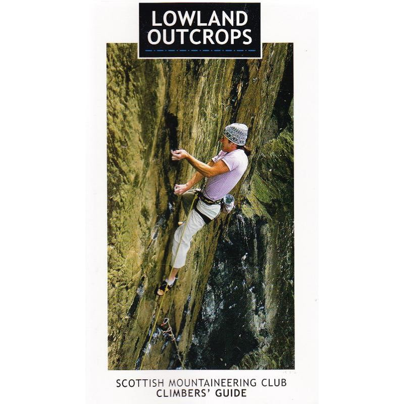 Lowland Outcrops by Scottish Mountaineering Trust
