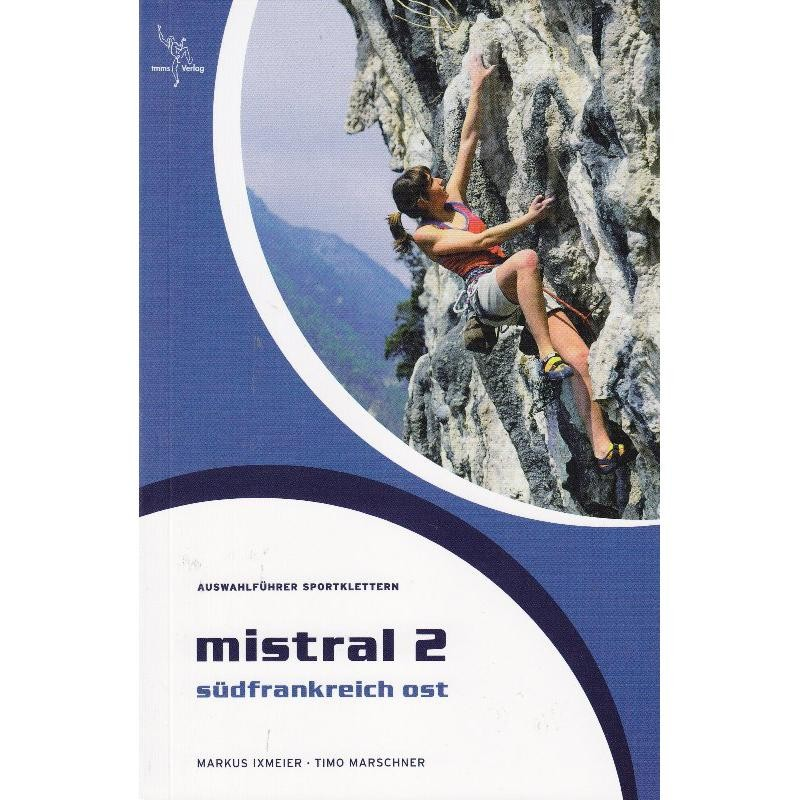 Mistral 2: Sudfrankreich Ost by TMMS-Verlag
