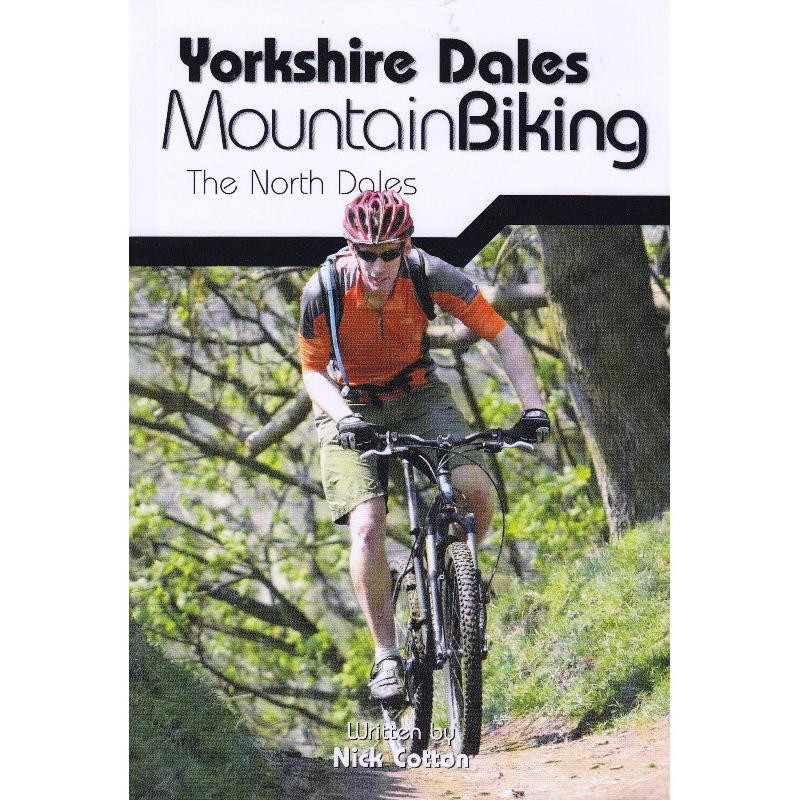 Yorkshire Dales Mountain Biking: The North Dales by Vertebrate Publishing