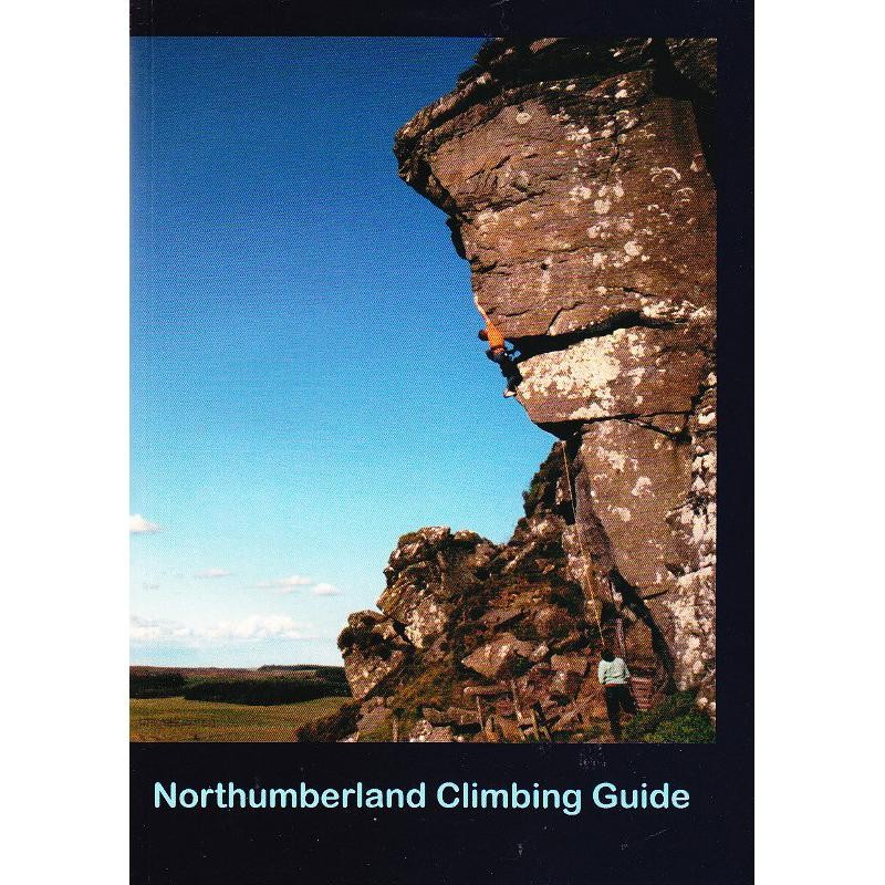 Northumberland Climbing Guide by Northumbrian Mountaineering Club