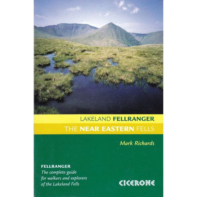 The Near Eastern Fells: Lakeland Fellranger by Cicerone