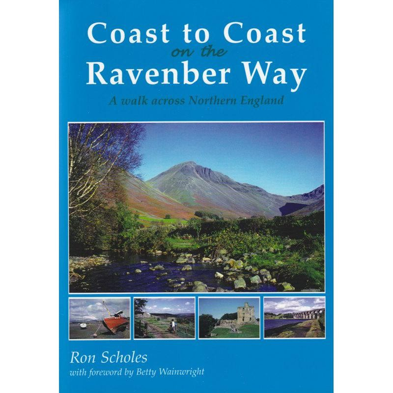 Coast to Coast on the Ravenber Way by Sigma Leisure