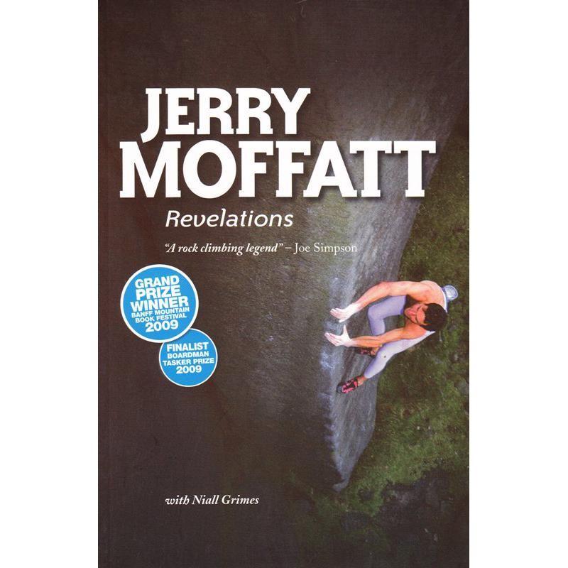 Jerry Moffatt: Revelations by Vertebrate Publishing