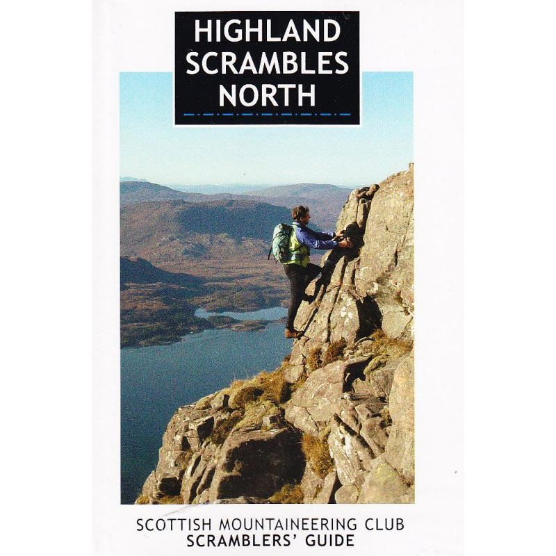 Highland Scrambles North by Scottish Mountaineering Trust