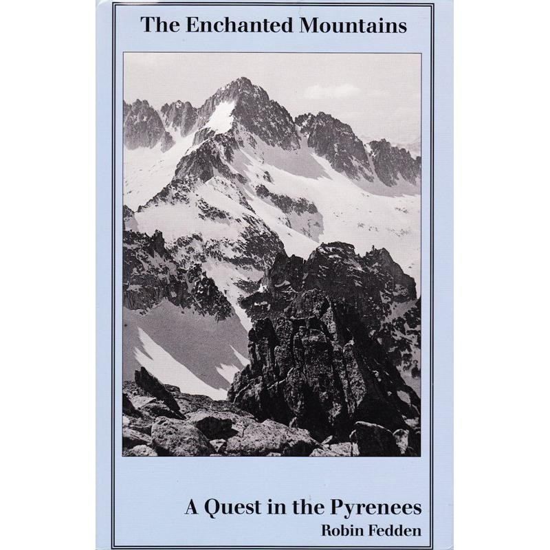 The Enchanted Mountains by The Ernest Press