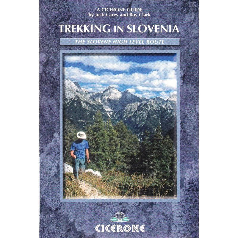 Trekking in Slovenia by Cicerone