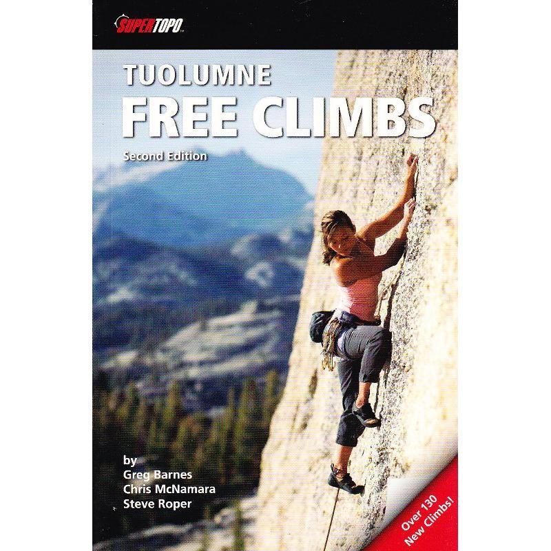 Tuolumne Free Climbs by SuperTopo