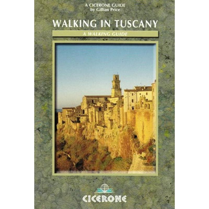 Walking in Tuscany by Cicerone
